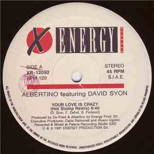 Albertino Featuring David Syon - Your Love Is Crazy (Remixes) download