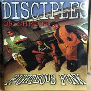 Disciples Of Christ - Righteous Funk download