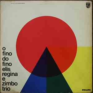 "Elis Regina E Zimbo Trio - O Fino Do Fino (""Ao Vivo"", No Teatro Record) download"