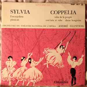 Léo Delibes, Orchestre Du Théâtre National De L'Opéra Direction André Cluytens - Sylvia / Coppelia download