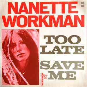 Nanette Workman - Too Late / Save Me download
