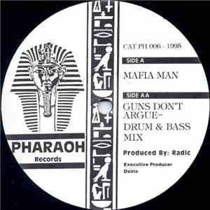 Radic - Mafia Man / Guns Don't Argue (Drum & Bass Mix) download free