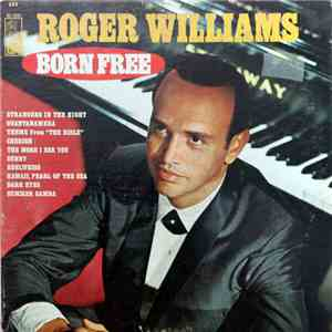 Roger Williams  - Born Free download