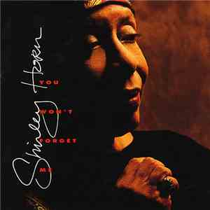 Shirley Horn - You Won't Forget Me download