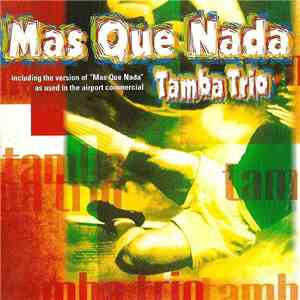Tamba Trio - Mas Que Nada download