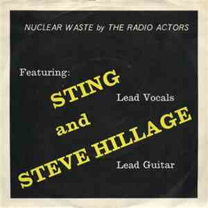 The Radio Actors Featuring Sting And Steve Hillage - Nuclear Waste download