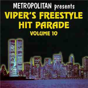 Various - Viper's Freestyle Hit Parade, Volume 10 download